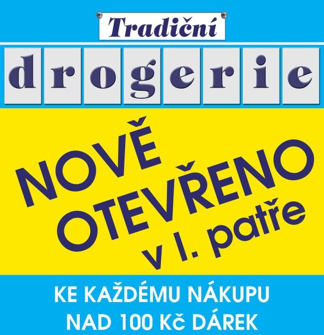 DROGERIE - nově otevřeno v 1. patře